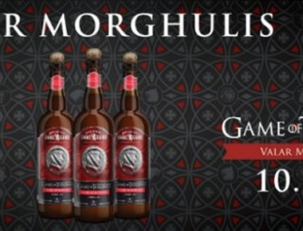 Valar Morghulis, but first, let's down a beer! Game of Thrones inspired beer hits US market!